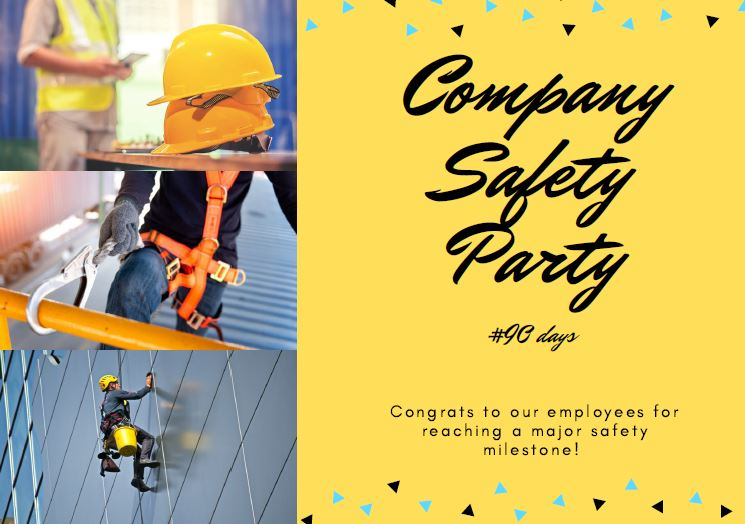 Safety Mielstone #90 Days Accident Free